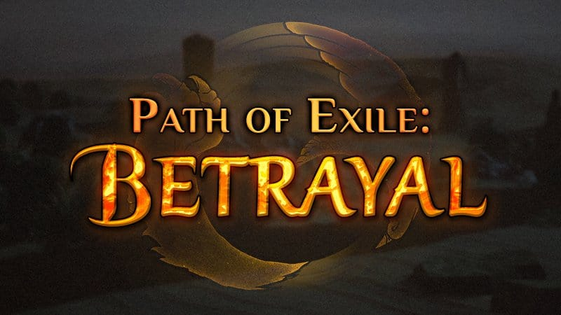 Path of Exile - Betrayal 3 5 3 Patch Notes | HALL OF GRANDMASTERS