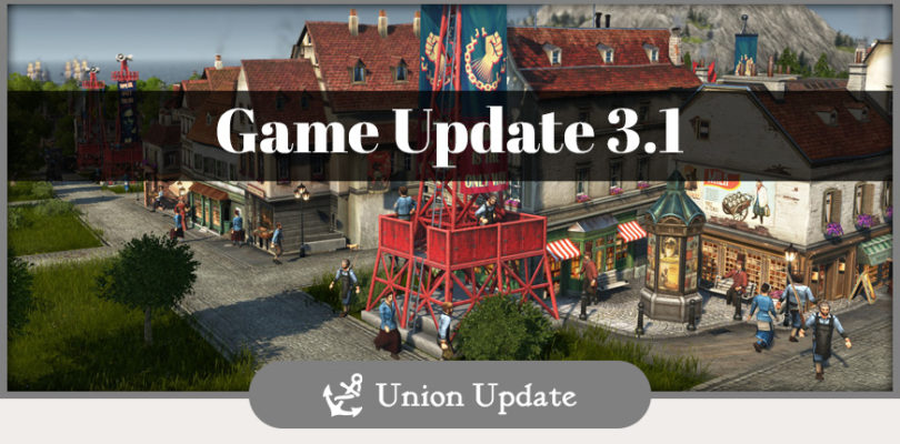 Anno 1800 – 3.1 Patch Notes