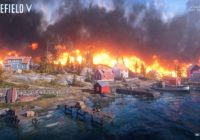 Battlefield V – Tides of War Chapter 3: Trial by Fire Patch Notes